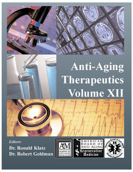 Anti-Aging Therapeutics Vol XII